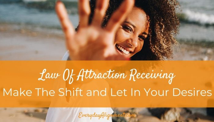law of attraction receiving